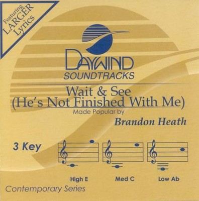 Wait and See, Accompaniment CD   -     By: Brandon Heath