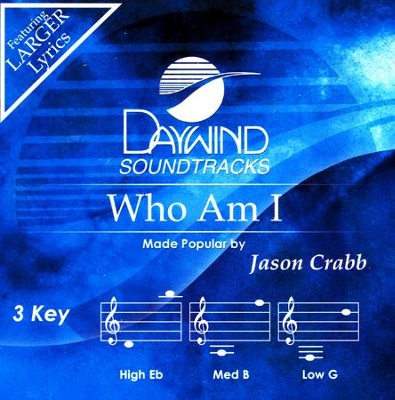 Who Am I, Acc CD    -     By: Jason Crabb