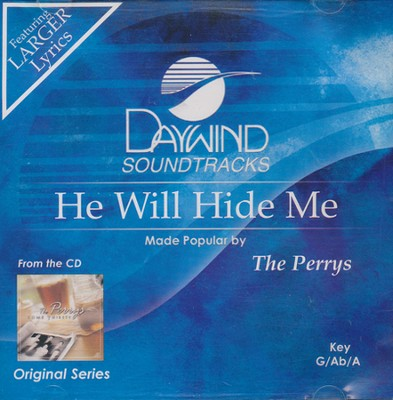 He Will Hide Me, Acc CD   -     By: The Perrys