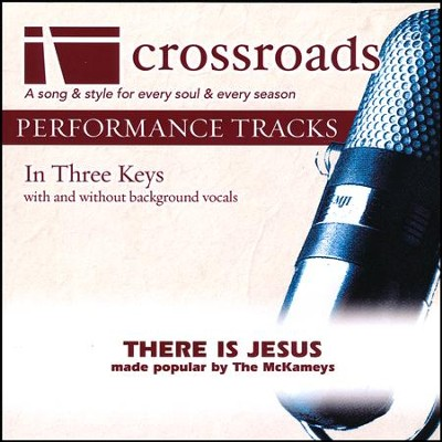 There Is Jesus, Acc CD   -     By: The McKameys