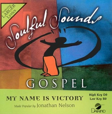 My Name Is Victory, Accompaniment CD     -     By: Jonathan Nelson