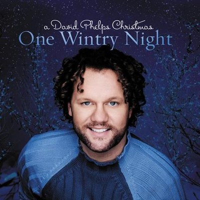 One Wintry Night: A David Phelps Christmas CD   -     By: David Phelps