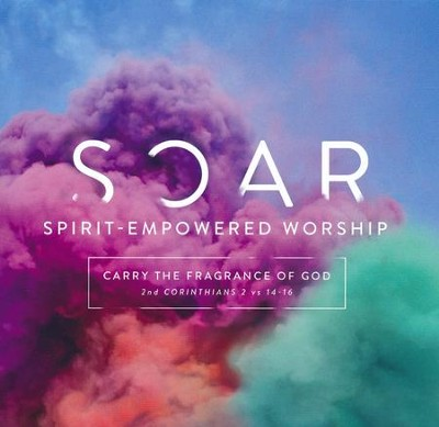 SOAR (Spirit-Empowered Worship)   -     By: Various Artists