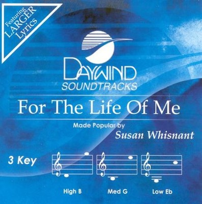 For The Life Of Me, Accompaniment CD   -     By: Susan Whisnant