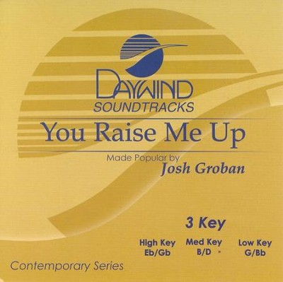 You Raise Me Up, Acc CD   -     By: Josh Groban