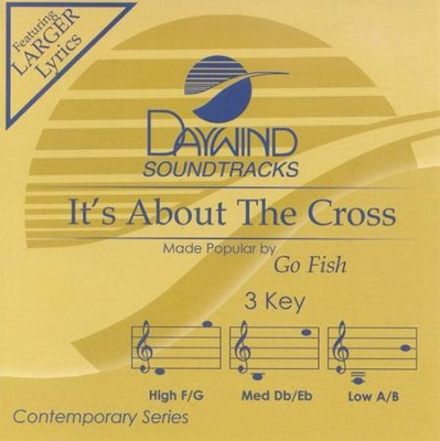 It's About The Cross, Acc CD   -     By: Go Fish