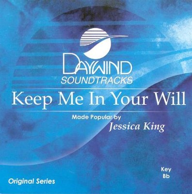 Keep Me in Your Will, Acc CD   -     By: Jessica King