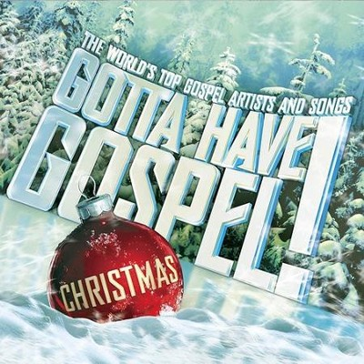 Gotta Have Gospel! Christmas CD   -