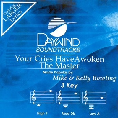 Your Cries Have Awoken the Master, Acc CD   -     By: Mike & Kelly Bowling
