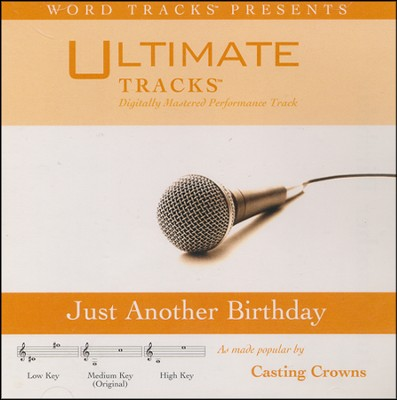 Just Another Birthday (As Made Popular By Casting Crowns) [Performance Track]  [Music Download] -