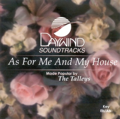 As For Me And My House, Accompaniment CD   -     By: The Talley Trio