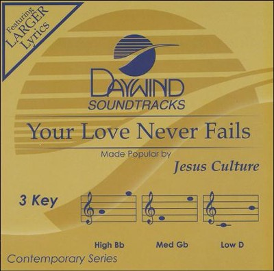 Your Love Never Fails, Acc CD   -     By: Jesus Culture