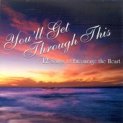 You'll Get Through This CD   -