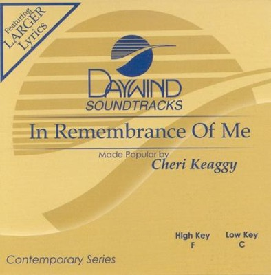In Remembrance Of Me, Acc CD   -     By: Cheri Keaggy