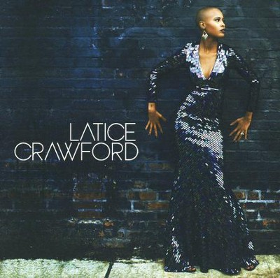Latice Crawford   -     By: Latice Crawford