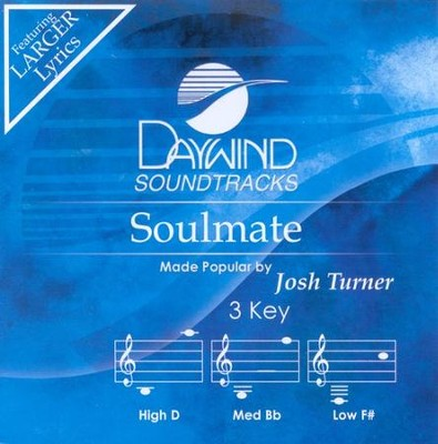 Soulmate, Accompaniment CD   -     By: Josh Turner