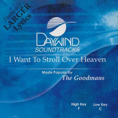 I Want To Stroll Over, Acc CD   -     By: The Goodmans