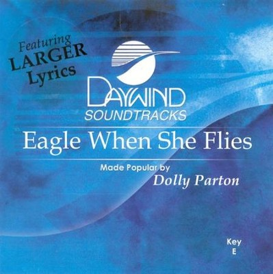 Eagle When She Flies, Accompaniment CD   -     By: Dolly Parton