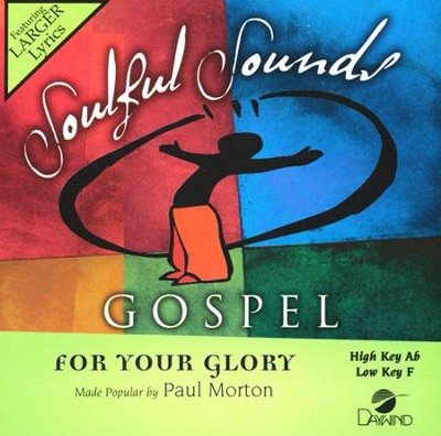 For Your Glory, Acc CD    -     By: Paul Morton