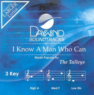 I Know A Man Who Can, Acc CD   -     By: The Talleys