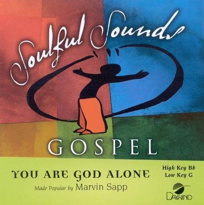 You Are God Alone, Accompaniment CD   -     By: Marvin Sapp