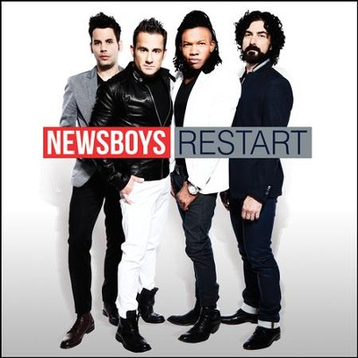 Restart, Extra Track Version   -     By: Newsboys