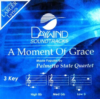 A Moment of Grace   -     By: Palmetto State Quartet