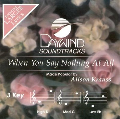 When You Say Nothing At All (3 Key), Accompaniment CD   -     By: Alison Krauss
