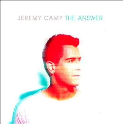 The Answer, CD   -     By: Jeremy Camp