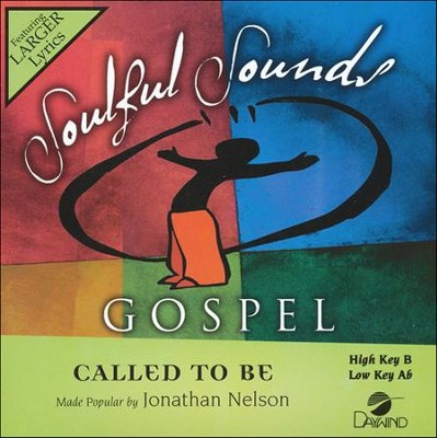 Called To Be   -     By: Jonathan Nelson