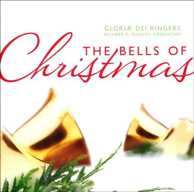 The Bells of Christmas    -     By: Gloriae Dei Ringers