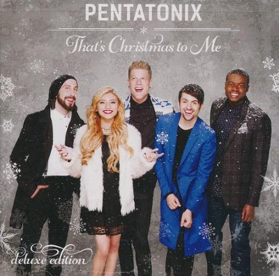 That's Christmas to Me (Deluxe)   -     By: Pentatonix