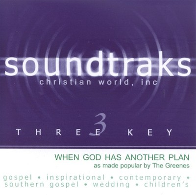 When God Has Another Plan, Acc CD   -     By: The Greenes