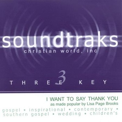 I Want To Say Thank You, Accompaniment CD   -     By: Lisa Page Brooks