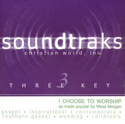 I Choose To Worship, Accompaniment CD   -     By: Wess Morgan