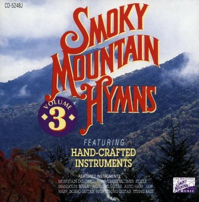 Smoky Mountain Hymns Volume 3 CD   -