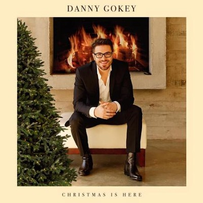 Christmas Is Here   -     By: Danny Gokey
