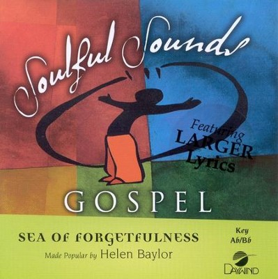 Sea of Forgetfulness, Accompaniment CD   -     By: Helen Baylor