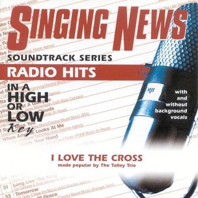 I Love The Cross, Accompaniment CD   -     By: The Talley Trio