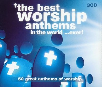 The Best Worship Anthems in the World...ever (3 CD's)  -