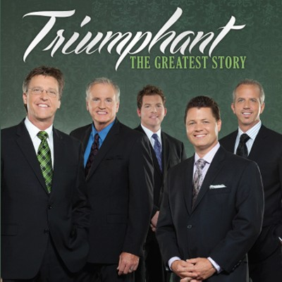 The Greatest Story   -     By: Triumphant Quartet