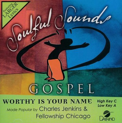 Worthy Is Your Name, Acc CD   -     By: Charles Jenkins, Fellowship Chicago