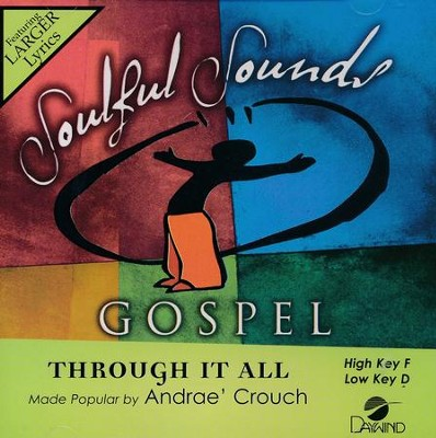 Through It All, Acc CD   -     By: Andrae Crouch