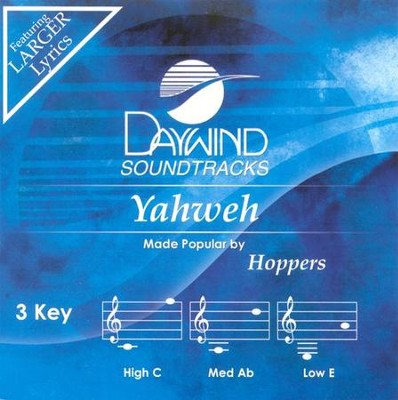 Yahweh, Accompaniment CD   -     By: The Hoppers
