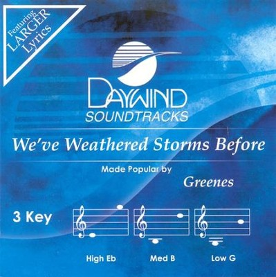 We've Weathered Storms Before, Accompaniment CD   -     By: The Greenes