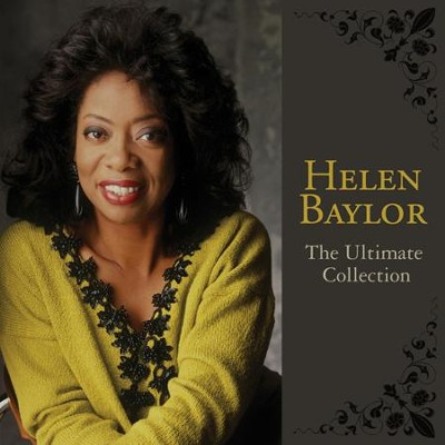 The Ultimate Collection   -     By: Helen Baylor
