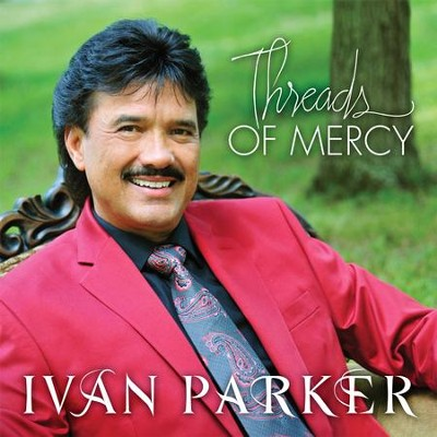 Threads of Mercy   -     By: Ivan Parker