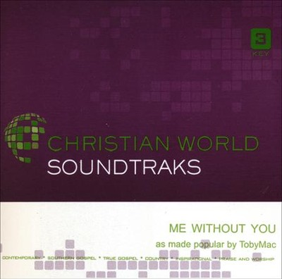 Me Without You Acc, CD  -     By: TobyMac