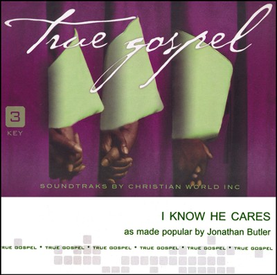 I Know He Cares [ACC CD]  -     By: Jonathan Butler