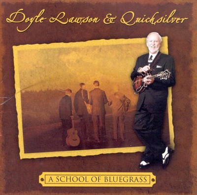 A School of Bluegrass CD   -     By: Doyle Lawson & Quicksilver